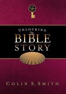 Unlocking the Bible Story (e-bok) av Colin S. S