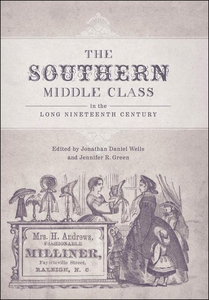 The Southern Middle Class in the Long Nineteent