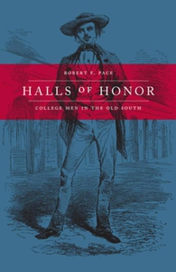 Halls of Honor (e-bok) av Robert F. Pace