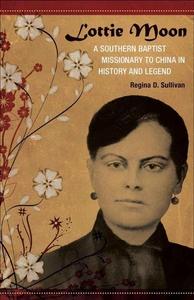 Lottie Moon (e-bok) av Regina D. Sullivan