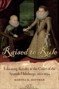Raised to Rule (e-bok) av Martha K. Hoffman