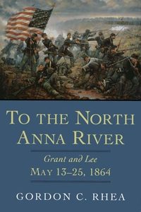 To the North Anna River (e-bok) av Gordon C. Rh
