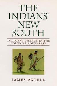 The Indians' New South (e-bok) av James Axtell