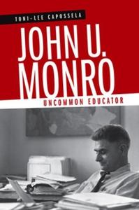 John U. Monro (e-bok) av Toni-Lee Capossela