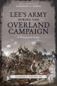 Lee's Army during the Overland Campaign (e-bok)