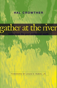 Gather at the River (e-bok) av Hal Crowther