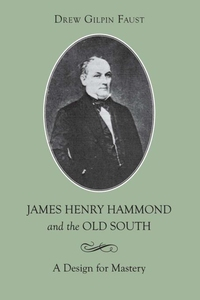 James Henry Hammond and the Old South (e-bok) a