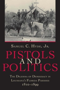 Pistols and Politics (e-bok) av Samuel C. Hyde