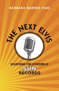 The Next Elvis (e-bok) av Barbara Barnes Sims