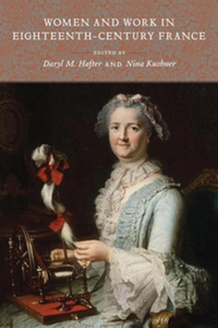 Women and Work in Eighteenth-Century France (e-