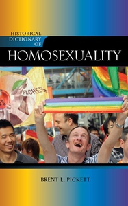 Historical Dictionary of Homosexuality (e-bog) af Brent L. Pickett, Brent Pickett