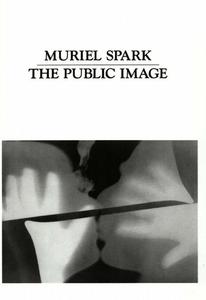 The Public Image (e-bok) av Muriel Spark