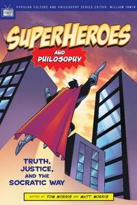 Superheroes and Philosophy (e-bok) av Tom Morri