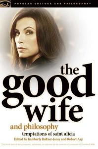 The Good Wife and Philosophy (e-bok) av