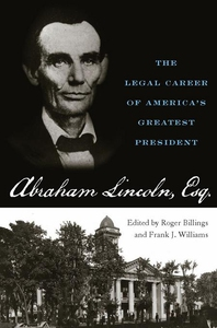 Abraham Lincoln, Esq. (e-bok) av Roger Billings