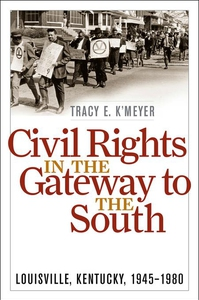 Civil Rights in the Gateway to the South (e-bok