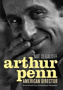Arthur Penn (e-bok) av Nat Segaloff