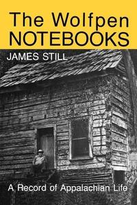 The Wolfpen Notebooks (e-bok) av James Still