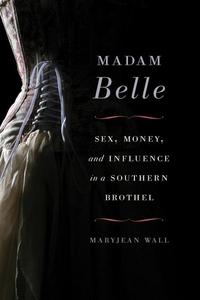 Madam Belle (e-bok) av Maryjean Wall
