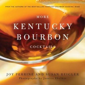 More Kentucky Bourbon Cocktails (e-bok) av Joy