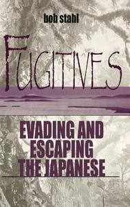Fugitives (e-bok) av Bob Stahl