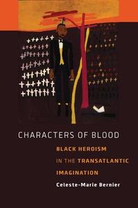 Characters of Blood (e-bok) av Celeste-Marie Be