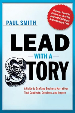 Lead with a Story (e-bok) av Paul Smith