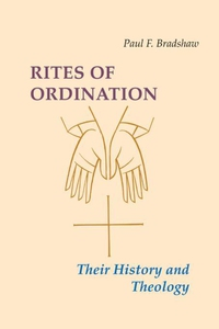 Rites of Ordination (e-bok) av Paul F. Bradshaw