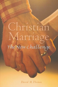 Christian Marriage (e-bok) av David Thomas