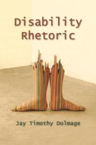 Disability Rhetoric (e-bok) av Jay Timothy Dolm
