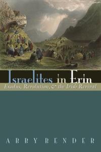 Israelites in Erin (e-bok) av Abby Bender