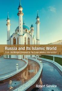 Russia and Its Islamic World (e-bok) av Robert