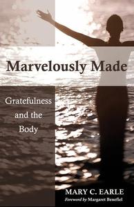 Marvelously Made (e-bok) av Mary C. Earle