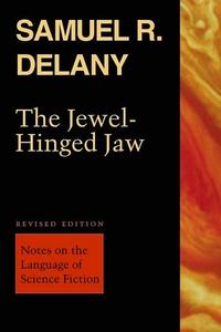 The Jewel-Hinged Jaw (e-bok) av Samuel R. Delan