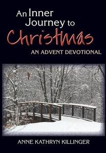 An Inner Journey to Christmas (e-bok) av Anne K