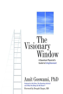 The Visionary Window (e-bok) av Amit Goswami