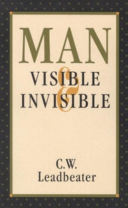 Man, Visible and Invisible (e-bok) av Charles W