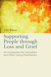 Supporting People through Loss and Grief (e-bok
