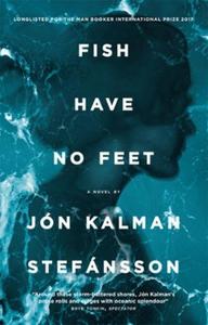 Fish Have No Feet (ebok) av Jón Kalman Stefán