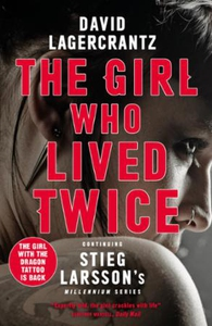 The Girl Who Lived Twice (ebok) av David Lage