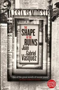 The Shape of the Ruins (ebok) av Juan Gabriel
