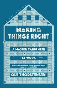 Making Things Right (ebok) av Ole Thorstensen