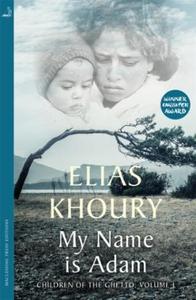 My Name is Adam (ebok) av Elias Khoury