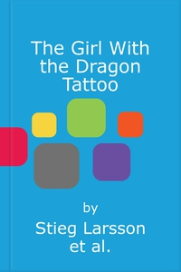 The Girl With the Dragon Tattoo (lydbok) av S