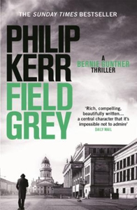 Field Grey (ebok) av Philip Kerr