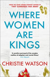 Where Women are Kings (ebok) av Christie Wats