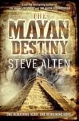 The Mayan Destiny