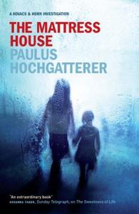 The Mattress House (ebok) av Paulus Hochgatte
