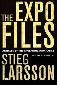 The Expo Files (ebok) av Stieg Larsson