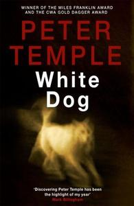 White Dog (ebok) av Peter Temple